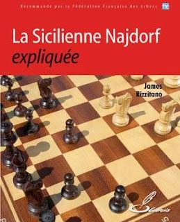 Echecs & Livres : la Sicilienne Najdorf expliquée