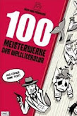 100 MEISTERWERKE DER WELTLITERATUR