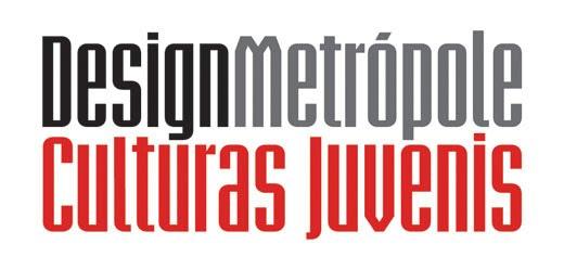 Design, Metrópole & Culturas Juvenis