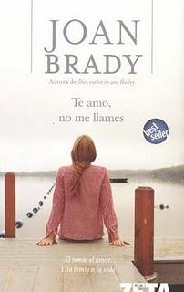 Te Amo, no me Llames por Joan Brady