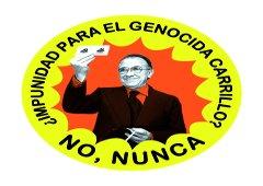 ¿Impunidad para el genocida Carrillo? No, nunca.