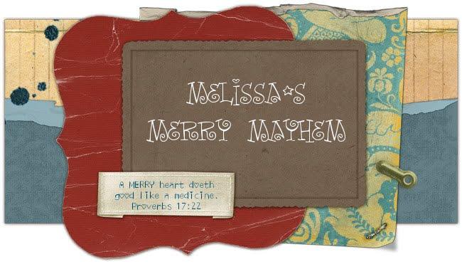 Melissa's Merry Mayhem