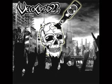 """VELOCIDAD 22 """"Demo II"""" EP (2009) & """"Alcoholicos de Acero"""" EP (2008)"""