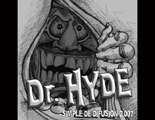 "Dr. HYDE ""Simple de Difusión"" (2007)"