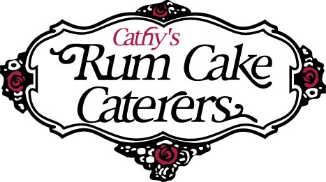 CATHY'S RUM CAKE CATERERS - Since 1975, Yeah That Rum Cake!