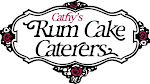"Cathy's Rum Cake Caterers Since 1975 - The Original And Only ""Rumderful"" Home Of The Rum Cakes"
