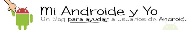 Mi androide y yo