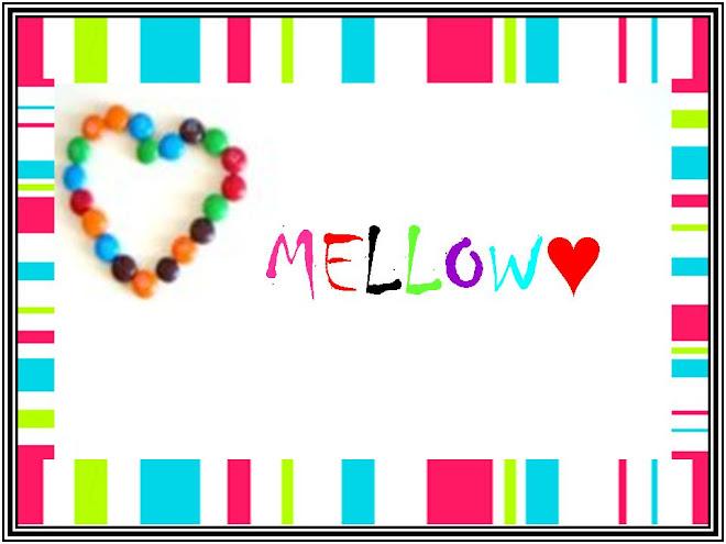MeLLow♥
