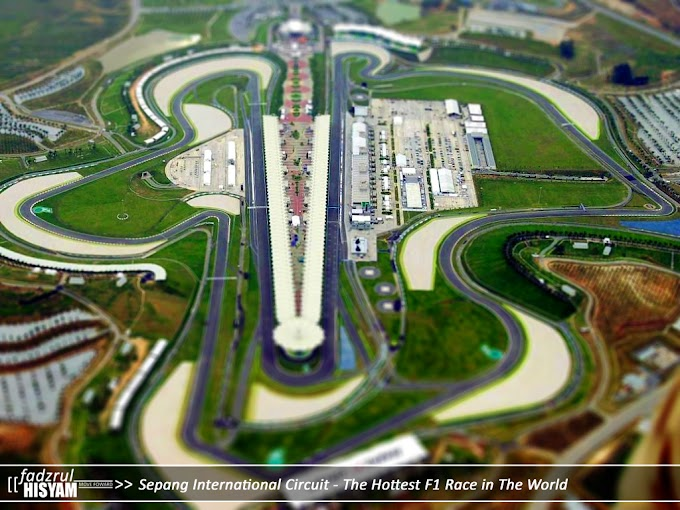 Litar Antarabangsa Sepang - Perlumbaan F1 Terhangat di Dunia