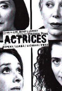 Actrices, de Ventura Pons