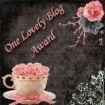Lovely Blog award from Teri