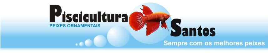 PISCICULTURA SANTOS - Sempre com os melhores peixes ornamentais