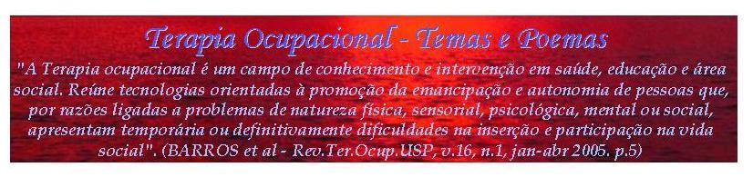 """""""Terapia Ocupacional - Temas e Poemas"""""""