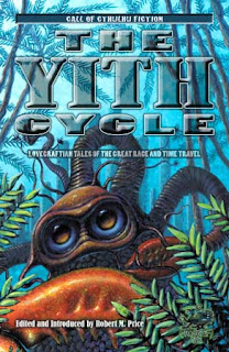 The Yith Cycle. Lovecraftian Tales of the Great Race and Time Travel