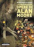 Le straordinarie opere di Alan Moore copertina