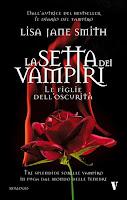 La setta dei vampiri Le figlie dell'oscurità Lisa Jane Smith copertina