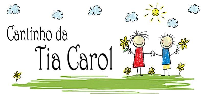 Cantinho da Tia Carol