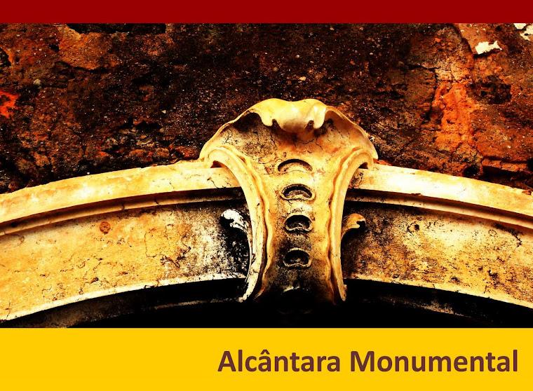 Alcântara Monumental
