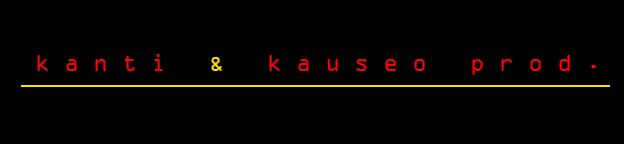 Kanti & Kauseo Prod.