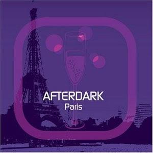 House music afterdark paris for House music 2007