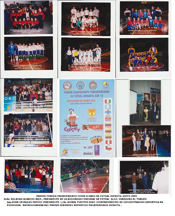PRIMER TORNEO PANAMERICANO INTER CLUBES DE FUTSAL INFANTIL QUITO 2003