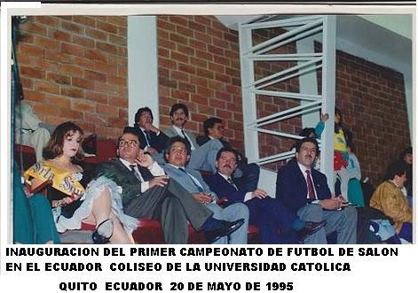 INAUGURACION DEL PRIMER CAMPEONATO DE FUTBOL DE SALON EN EL ECUADOR