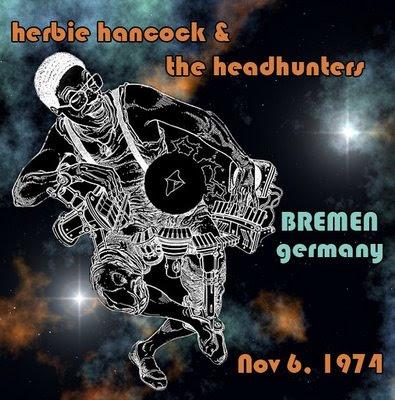 "Herbie Hancock / Headhunters - ""Live in Bremen"" (1974)"