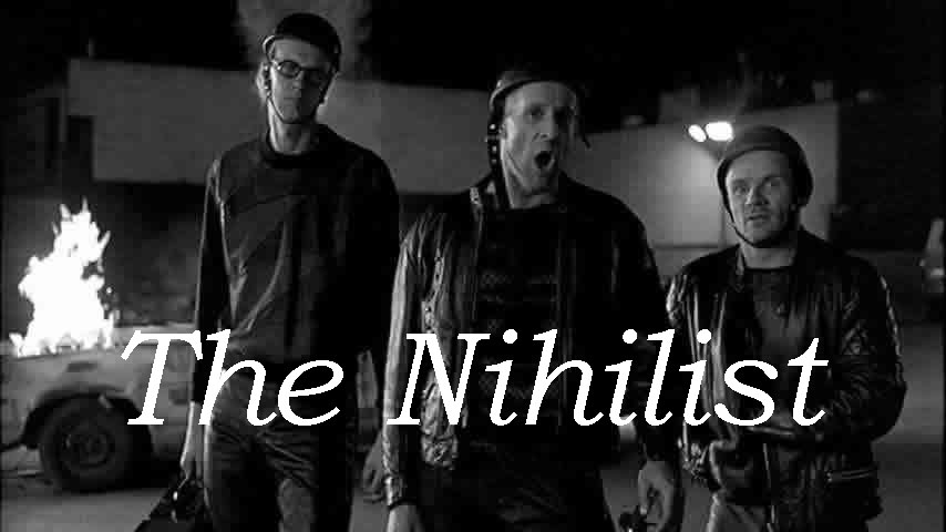 the nihilist