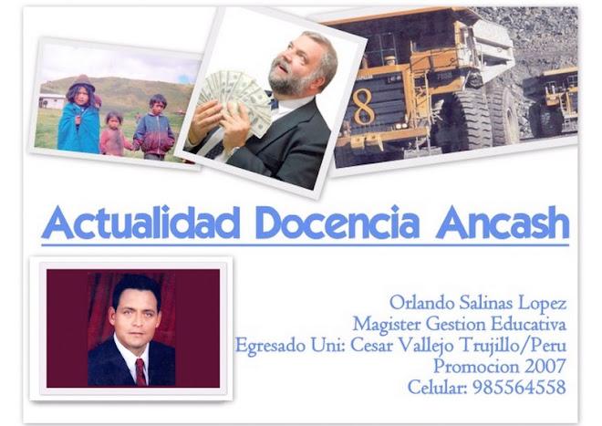 Actualidad Docencia Ancash Orlando Salinas Lopez Magister en Gestion Educativa