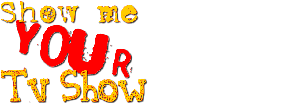 Show Me Your Tv Show