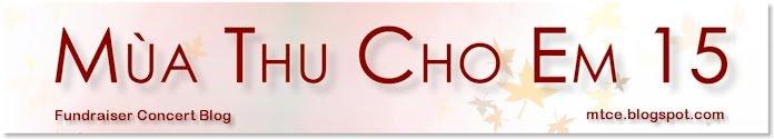 Mua Thu Cho Em 15th Annual Fundraiser Concert