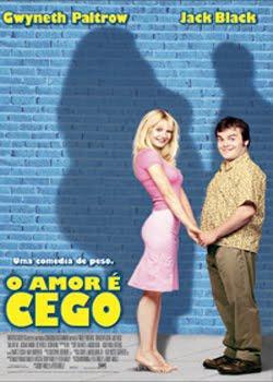 O Amor é Cego Dublado 2001