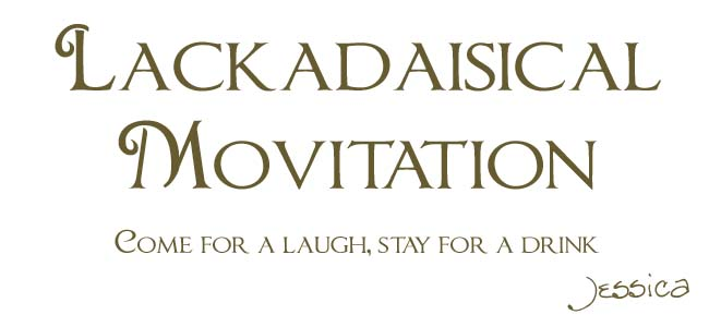 Lackadaisical Motivation