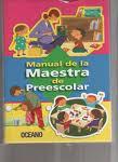 MANUAL DE LA MAESTRA PARA LOS NIÑOS DE PRE-ESCOLAR