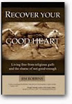 Recover Your Good Heart