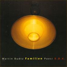 Martin Budtz: Familien, BØK 2000 (Poesi/miniroman)
