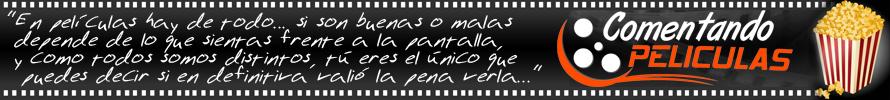 COMENTANDO PELICULAS