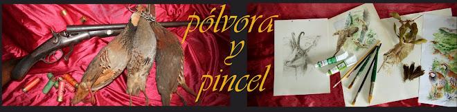 POLVORA Y PINCEL