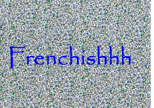 frenchishhhhht!!!!!!