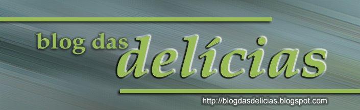 Blog das Delícias