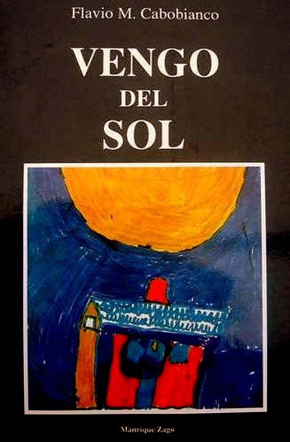 Vengo del Sol VENGO+DEL+SOL