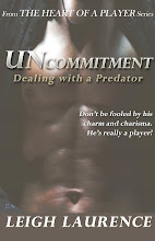 Uncommitment: Dealing with a Predator by Leigh Laurence
