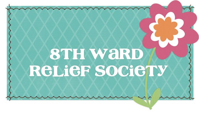 8th Ward Relief Society