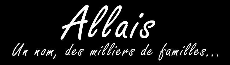 Famille ALLAIS - Blog des familles du nom