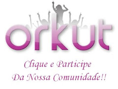 Comunidade no Orkut!