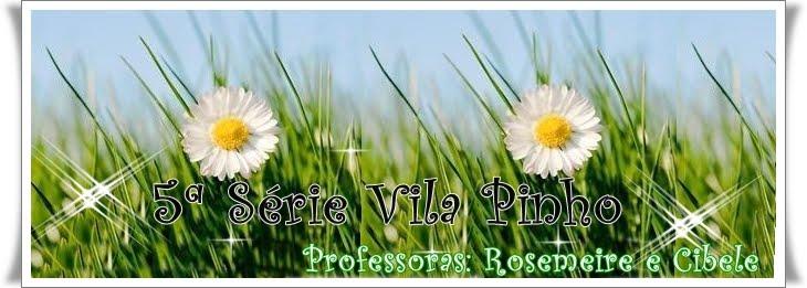 4ª Série da Vila Pinho