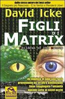 figli di matrix, david icke, libro, copertina
