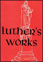 Luther's Works American Edition (AELW)