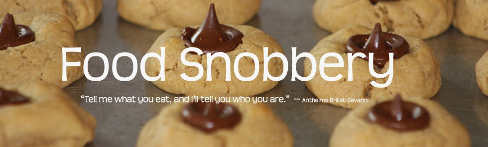 Food Snobbery