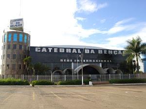 CATEDRAL DA BENÇÃO sede internacional